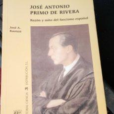 Libros de segunda mano: JOSE ANTONIO PRIMÓ DE RIVERA.RAZON Y MITO AL FASCISMO ESPAÑOL.(MADRID 2003). Lote 278379178