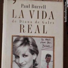 Libros de segunda mano: LA VIDA REAL DE DIANA DE GALES - PAUL BURRELL. Lote 278836978