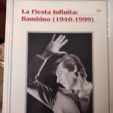 Libros de segunda mano: LA FIESTA INFINITA. BAMBINO 1940-1999. S. GONZÁLEZ SACRISTÁN. Lote 278838433