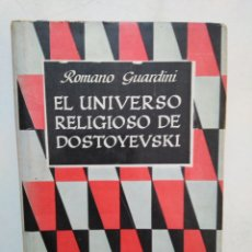Libros de segunda mano: EL UNIVERSO RELIGIOSO DE DOSTOYEVSKI, EMECE EDITORES ( 1958 ), ROMANO GUARDINI. Lote 278841033