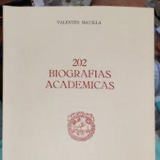 Libros de segunda mano: 202 BIOGRAFÍAS ACADÉMICAS. V. MATILLA. Lote 279467793