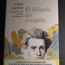 Libri di seconda mano: EL FILOSOFO DEL CORAZÓN. LA INQUIETA VIDA DE SOREN KIERKEGARD - CARLE CARLISTE. Lote 293730768