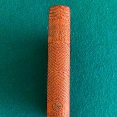 Livros em segunda mão: EDUARDO AUNOS PEREZ, BIOGRAFIA DE PARIS. M.AGUILAR,EDITOR 1946.COLECCION JOYA. Lote 285744638