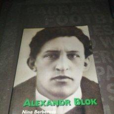 Libros de segunda mano: ALEXANDR BLOK - NINA BEBEROVA. Lote 286563048