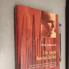 Libros de segunda mano: UN VIAJE HACIA LA LUZ / MAR MATOUSEK / DE VIVA VOZ - EDICIONES B 1ª EDICIÓN 1997 (BOLSILLO). Lote 287842588