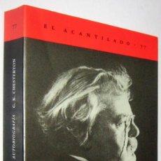 Libros de segunda mano: AUTOBIOGRAFIA - G.K.CHESTERTON. Lote 287908203