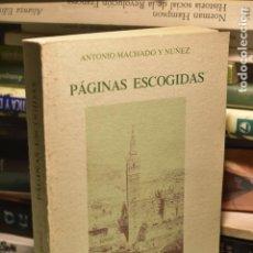 Libros de segunda mano: ANTONIO MACHADO Y NÚÑEZ- PÁGINAS ESCONDIDAS- ED. SERVICIO DE PUBLICACIONES DEL AYTO. DE SEVILLA. Lote 288097323