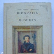 Libros de segunda mano: BIOGRAFÍA DE PUSHKIN. CARMEN BRAVO-VILLASANTE. Lote 288363188