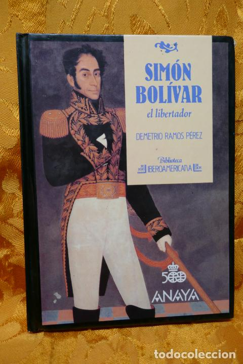 SIMÓN BOLIVAR, EL LIBERTADOR DEMETRIO RAMOS PÉREZ - ANAYA (Libros de Segunda Mano - Biografías)