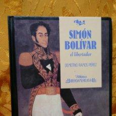 Libros de segunda mano: SIMÓN BOLIVAR, EL LIBERTADOR DEMETRIO RAMOS PÉREZ - ANAYA. Lote 288547908