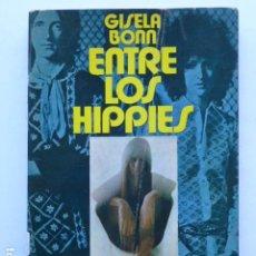 Libros de segunda mano: ENTRE LOS HIPPIES. GISELA BONN. Lote 288569083