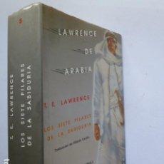 Libros de segunda mano: LOS SIETE PILARES DE LA TIERRA. T. E. LAWRENCE (LAWRENCE DE ARABIA).. Lote 288569383