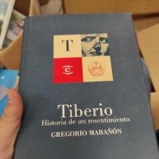 Libros de segunda mano: GREGORIO MARAÑÓN: TIBERIO. HISTORIA DE UN RESENTIMIENTO (ESPASA-CALPE, 1998) TAPA DURA.. Lote 288573253