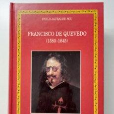 Libros de segunda mano: QUEVEDO. PABLO JAURALDE POU. CASTALIA 1999. Lote 288580078