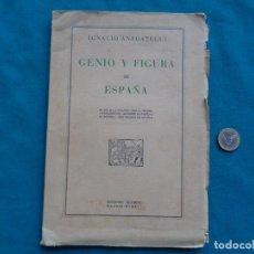 Libros de segunda mano: GENIO Y FIGURA DE ESPAÑA, IGNACIO ANZOATEGUI. AÑO 1941. INTONSO.. Lote 288587738