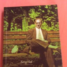 Libros de segunda mano: JOAN COROMINES.UNA VIDA DE LLEGENDA. SERGI SOL. ED 62. 2005. Lote 288597023