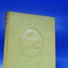 Libros de segunda mano: EDUCACION DE UNA PRINCESA. MEMORIAS DE MARIA, GRAN DUQUESA DE RUSIA. ED. JUVENTUD. 1940. PAGS. 319.. Lote 288903733