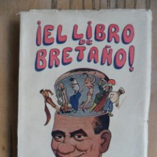 Libros de segunda mano: EL LIBRO DE BRETAÑO. FAUSTINO BRETAÑO. GRÁFICAS CINEMA.. Lote 288916538