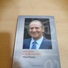 Libros de segunda mano: JUAN CARLOS EL REY DE UN PUEBLO PAUL PRESTON. Lote 288931188