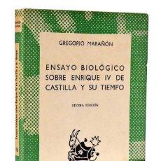 Libros de segunda mano: ENSAYO BIOLÓGICO SOBRE ENRIQUE IV DE CASTILLA Y SU TIEMPO - GREGORIO MARAÑON. Lote 289209948