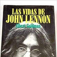 Libros de segunda mano: LAS VIDAS DE JOHN LENNON. ALBERT GOLDMAN. Lote 289662233