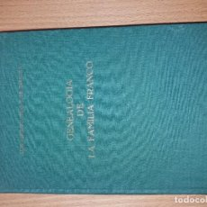 Libros de segunda mano: GENEALOGIA DE LA FAMILIA FRANCO. LUIS ALFONSO VIDAL 1975. EDITORIAL NACIONAL. Lote 289677178