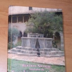 Libros de segunda mano: CARLES DÍAZ MARTÍ - BERTRAN NICOLAU, FUNDADOR DE SANT JERONI DE LA MURTRA. Lote 289677323