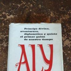 Libros de segunda mano: ALY, BIOGRAFÍA DE ALI KHAN (LEONARD SLATER) (GRIJALBO). Lote 289689203