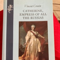 Libros de segunda mano: CATHERINE,EMPRESS OF ALL THE RUSSIAS BY VINCENT CRONIN. Lote 289692113