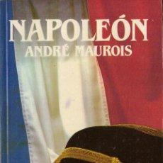 Libros de segunda mano: BIBLIOTECA SALVAT DE GRANDES BIOGRAFIAS, Nº 1: NAPOLEON - ANDRE MAUROIS. Lote 289694313