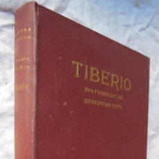 Libros de segunda mano: TIBERIO. HISTORIA DE UN RESENTIMIENTO. 1956 GREGORIO MARAÑON. Lote 289715618
