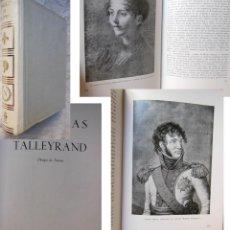 Libros de segunda mano: MEMORIAS DE TALLEYRAND. OBISPO RENEGADO DE AUTUN. 1962 TALLEYRAND. Lote 289715778
