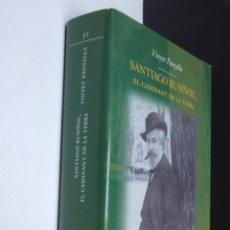 Libros de segunda mano: SANTIAGO RUSIÑOL, EL CAMINANT DE LA TERRA - VINYET PANYELLA. Lote 289803153
