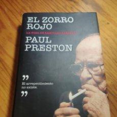 Libri di seconda mano: EL ZORRO ROJO: LA VIDA DE SANTIAGO CARRILLO.- PRESTON, PAUL. DEBATE.. Lote 291946343