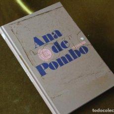 Libros de segunda mano: ANA DE POMBO, MUJERES EN LA HISTORIA, LOLA GAVARRÓN, COLECCIONES PRISA NOTICIAS,2019. Lote 293491063