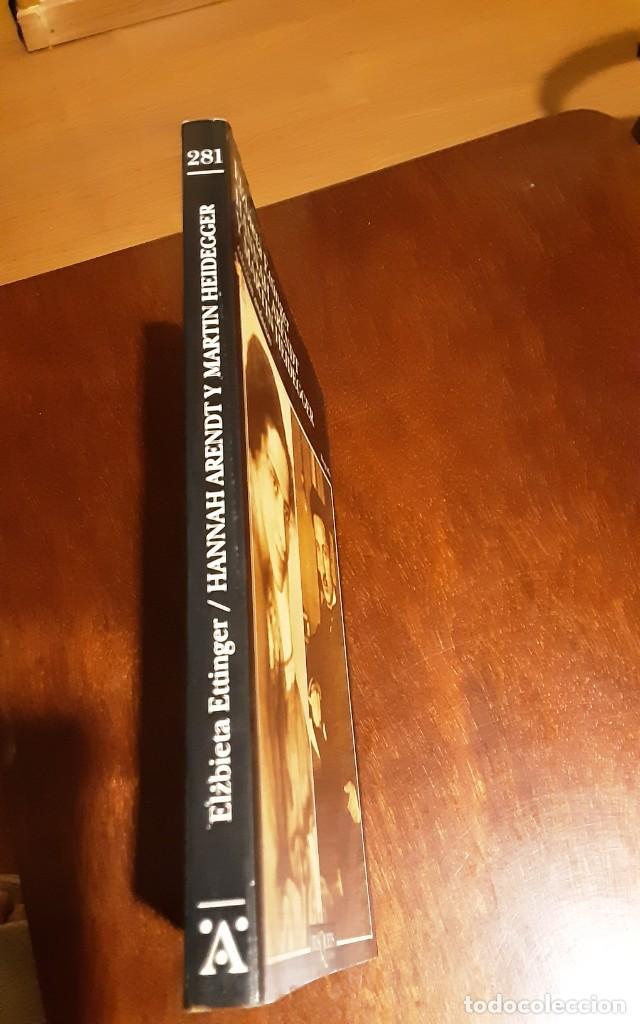 Libros de segunda mano: HANNA ARENDT Y MARTIN HEIDEGGER. ELZBIETA ETTINGER. TUSQUETS - Foto 2 - 293669988