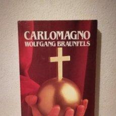 Libros de segunda mano: LIBRO - CARLOMAGNO - BIOGRAFIA - WOLFGANG BRAUNFELS. Lote 293690538