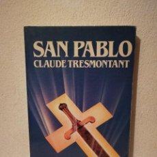 Libros de segunda mano: LIBRO - SAN PABLO - BIOGRAFIAS - CLAUDE TRESMONTANT - BIBLIOTECA SALVAT DE GRANDES. Lote 293690593