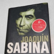 Libros de segunda mano: JOAQUÍN SABINA. PERDONEN LA TRISTEZA - JAVIER MENENDEZ FLORES. Lote 293864013