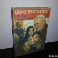 Libros de segunda mano: 28-LIBRO FANTÁSTICO, VIDAS EJEMPLARES, SAN MARTÍN DE PORRES. Lote 293864578