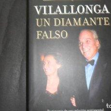 Libros de segunda mano: VILALLONGA, UN DIAMANTE FALSO, BEGOÑA ARANGUREN, ED. LA ESFERA DE LOS LIBROS. Lote 297152623