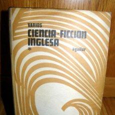 Libros de segunda mano: CIENCIA FICCION INGLESA TOMO 1 1306 PAGINAS. Lote 26931889