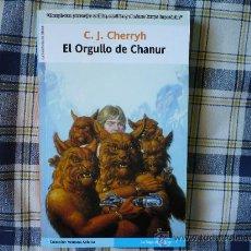 Libros de segunda mano: EL ORGULLO DE LA CHANUR (C. J. CHERRYH ) ¡MUY BUEN ESTADO! CIENCIA FICCION LA FACTORIA DE IDEAS 2004. Lote 26396885