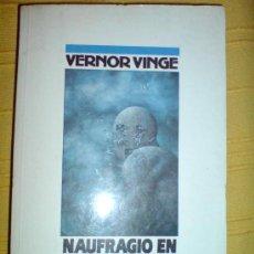 Libros de segunda mano: NOVA CIENCIA FICCION NAUFRAGIO EN EL TIEMPO REAL VERNOR VINGE. Lote 10410497