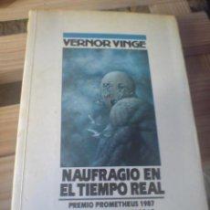 Libros de segunda mano: CIENCIA FICCION NOVA NAUFRAGIO EN EL TIEMPO REAL ALGO ENVEJECIDO VERNOR VINGE. Lote 11359904