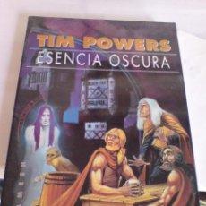 Libros de segunda mano: FANTASIA CIENCIA FICCION TIM POWERS ESENCIA OSCURA GIGAMESH . Lote 12350850