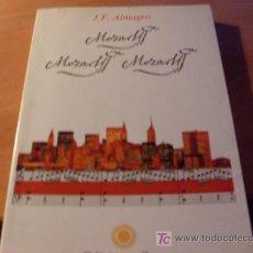 Libros de segunda mano: MOZART , MOZART , MOZART ( J.F. ALMAGRO ) PRIMERA EDICION 1991. Lote 16778790