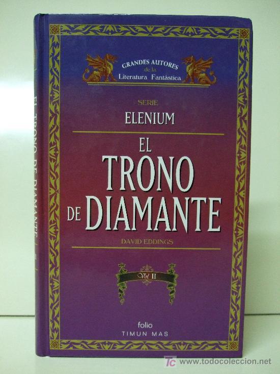 ELENIUM - EL TRONO DE DIAMANTE VOL. 1 Y VOL. 2 - DAVID EDDINGS - TIMUN MAS FOLIO (Libros de Segunda Mano (posteriores a 1936) - Literatura - Narrativa - Ciencia Ficción y Fantasía)