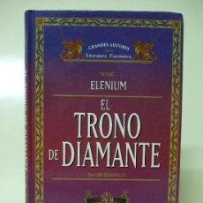 Libros de segunda mano: ELENIUM - EL TRONO DE DIAMANTE VOL. 1 Y VOL. 2 - DAVID EDDINGS - TIMUN MAS FOLIO. Lote 26102785