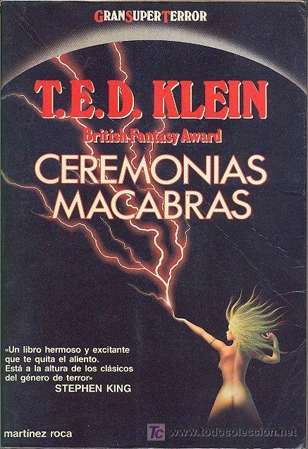 CEREMONIAS MACABRAS - T E D  KLEIN (PREMIO BRITISH FANTASY )